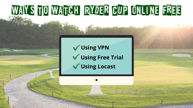 Ryder Cup Live Stream Free